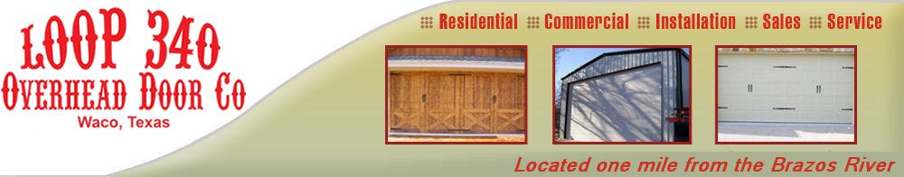 Loop 340 Residential Garage Doors Waco Texas Tx